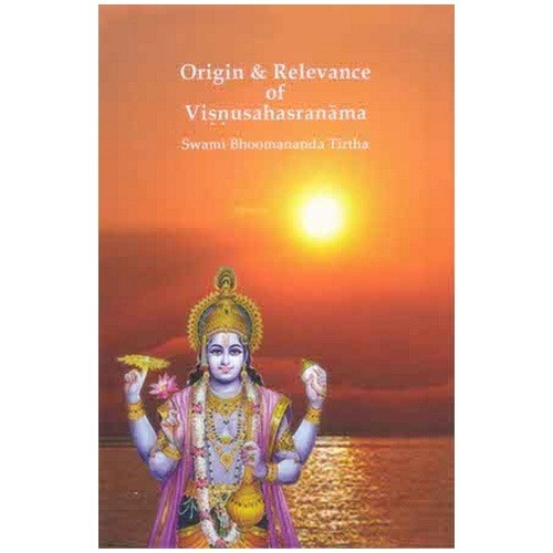 ORIGIN & RELEVANCE OF VISHNUSAHASRANAMA